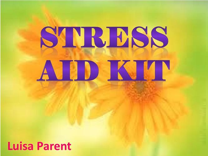 Stress Aid Kit