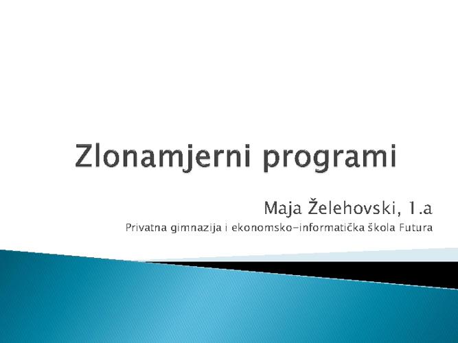 Zlonamjerni programi by Maja