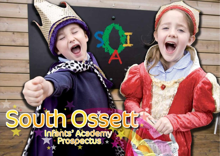 South Ossett Infants Academy Prospectus
