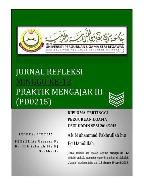 Jurnal Refleksi (PD0215) Praktik Mengajar III Minggu 12