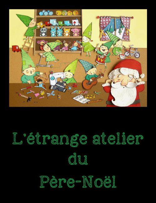 L'étrange atelier du Père-Noël