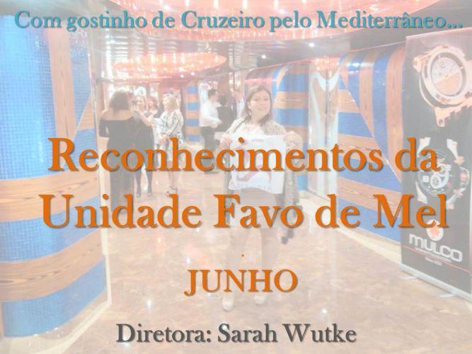 Desafio da Unidade Favo de Mel - Mês de Junho/2015