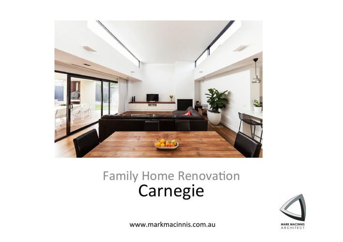 Carnegie Family Renovation