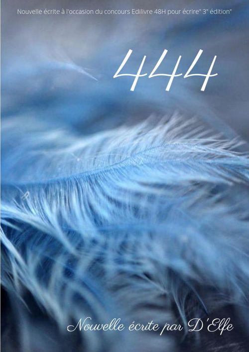 444 - Nouvelle écrite par D'Elfe