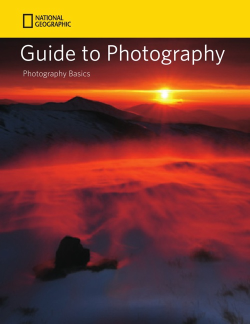 -Guide-to-Photography-National-Geographic