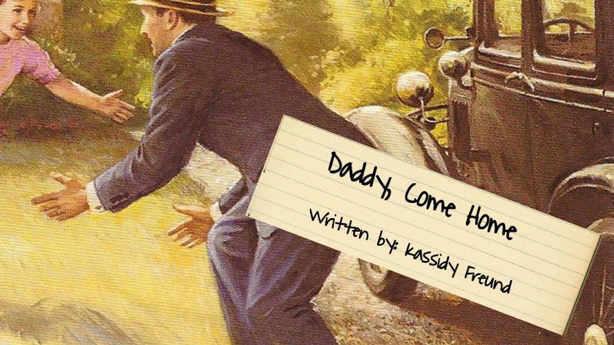 Daddy Come Home