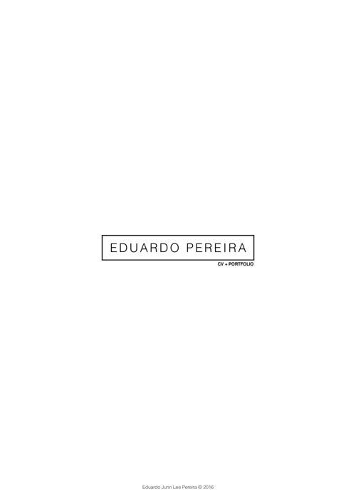Eduardo Pereira - Portfolio August 2016