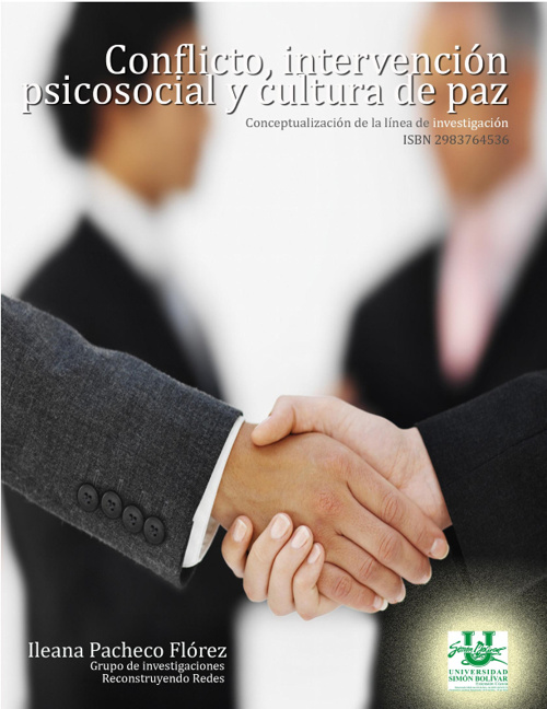 Conflicto, intervención psicosocial y cultura de paz.
