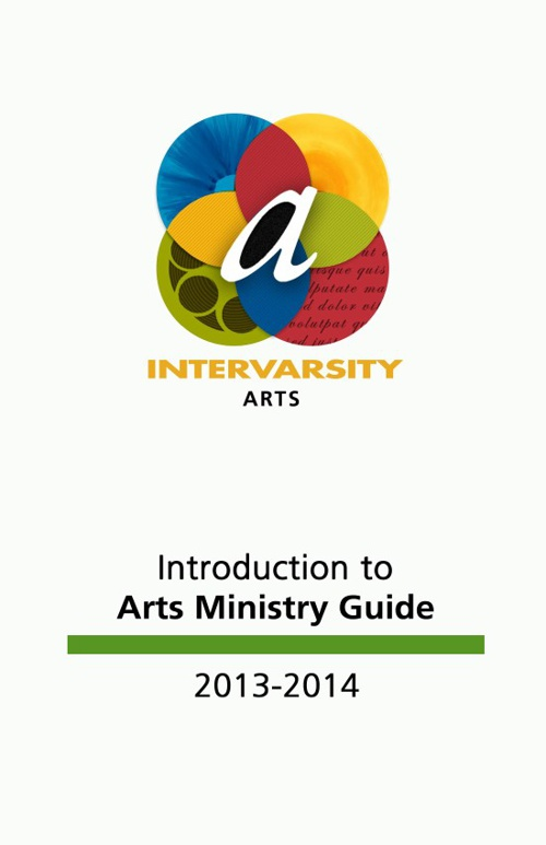 IV Staff Edition - Introduction to Arts Ministry Guide 2013-2014