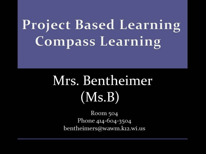 Project Based Learning and Compass Syllabus