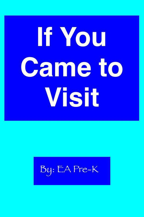 If You Came to Visit