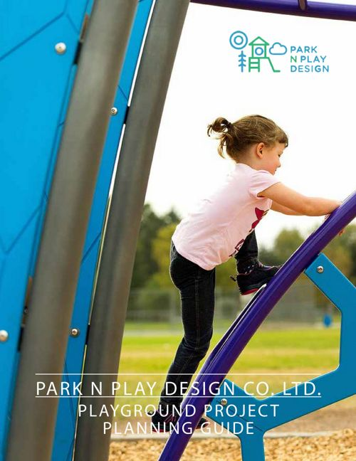 PARK N PLAY  SCHOOL COUNCIL PLAYGROUND PLANNING GUIDE