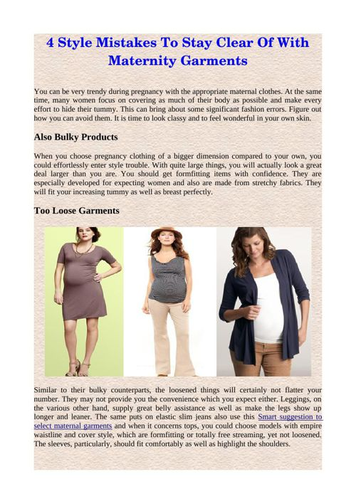 4 Style Mistakes To Stay Clear Of With Maternity Garments