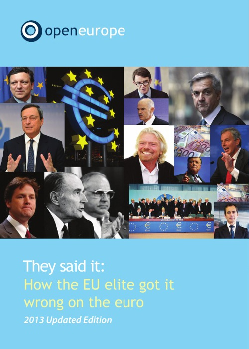 2013 Update: They said it - How the EU elite got it wrong on the