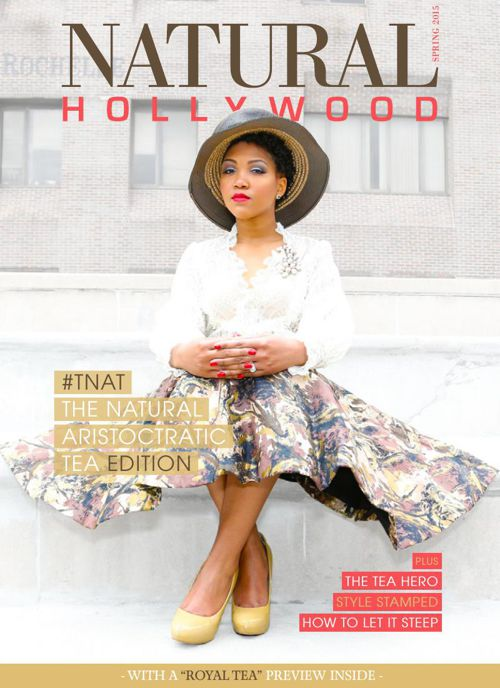 Natural Hollywood The Tea Issue