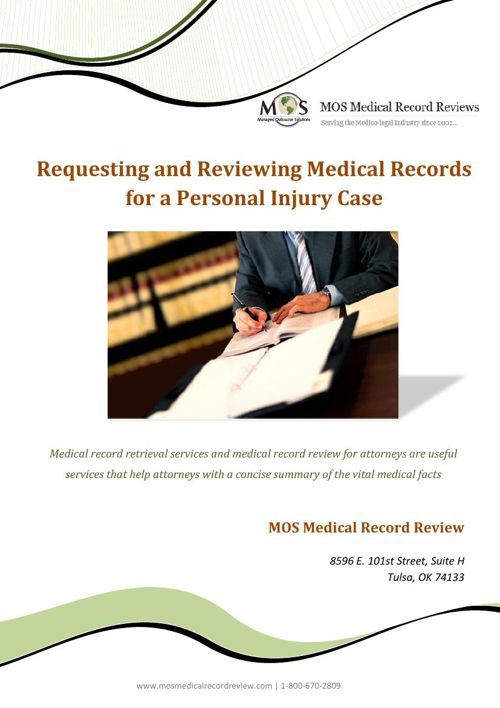Requesting and Reviewing Medical Records-Personal Injury Cases