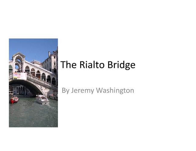 The Rialto Bridge (Of Awsomeness)