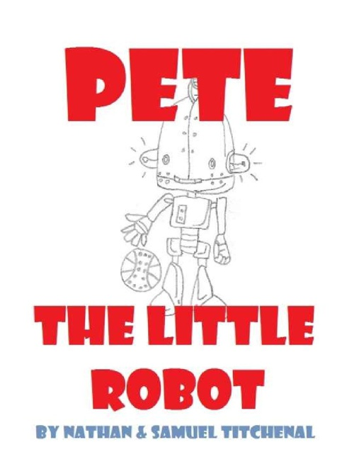 Pete the Little Robot