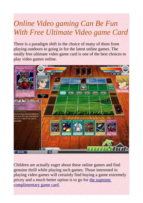 Online Video gaming Can Be Fun With Free Ultimate Video game Car