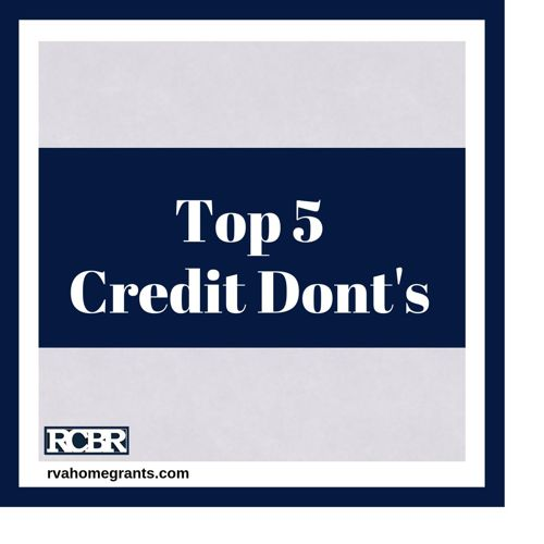 Top 5 Credit Dont's