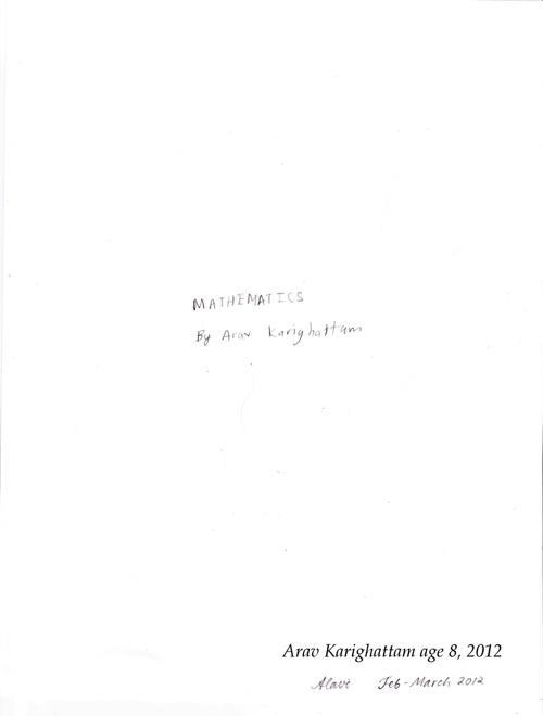 Mathematics  By Arav Karighattam, age 8