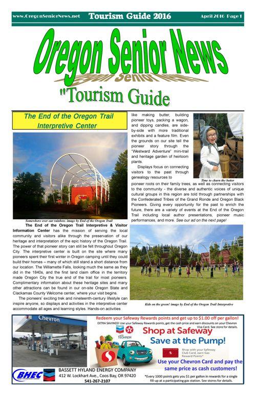 Oregon Senior News Tourism Guide April 2016