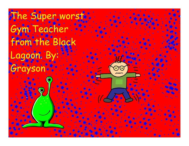 The Super Worst Gym Teacher from the Black Lagoon