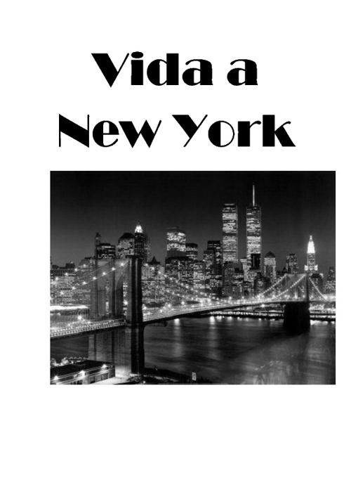 Vida a New York