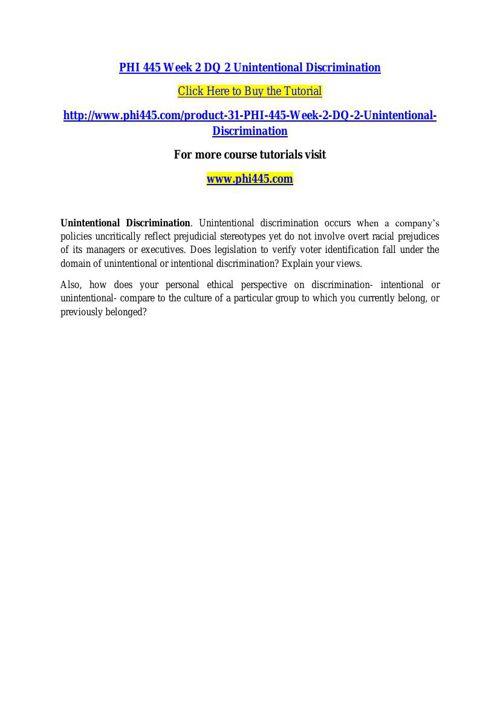 PHI 445 Week 2 DQ 2 Unintentional Discrimination