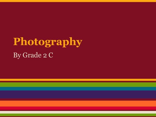 Grade 2C Photography