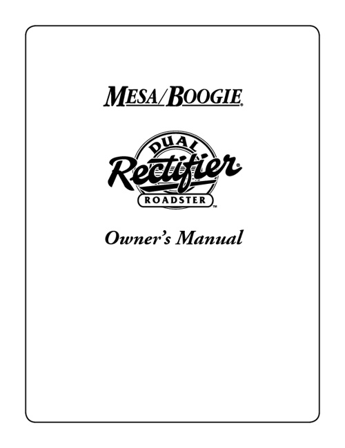 Mesa Roadster triple rectifier
