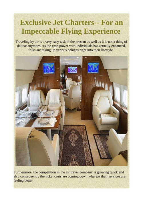 Exclusive Jet Charters-- For an Impeccable Flying Experience