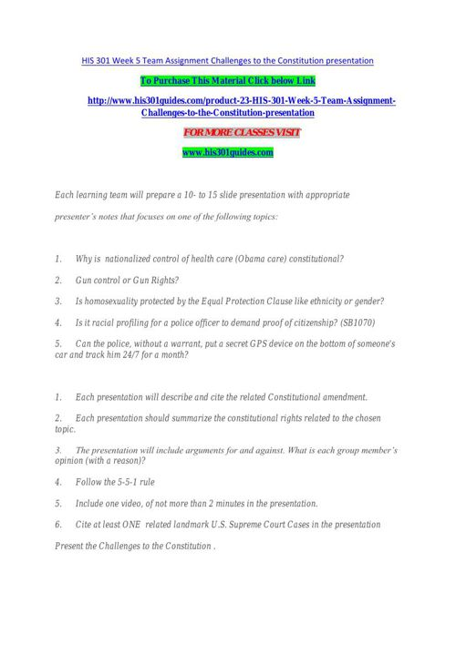 HIS 301 Week 5 Team Assignment Challenges to the Constitution pr