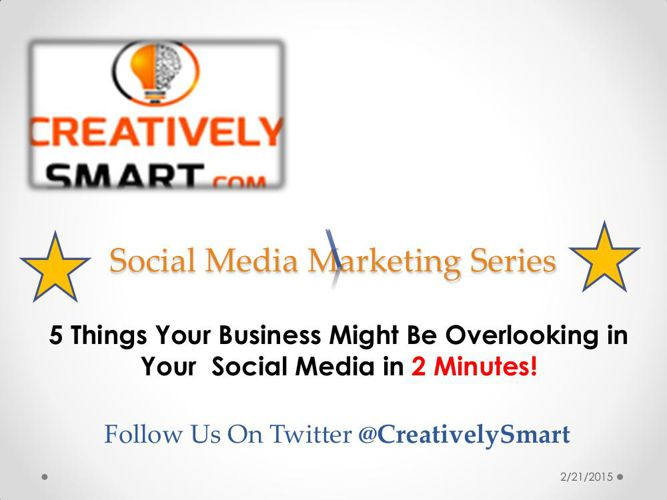 Creatively Smart-5 Things You Might Be Overlooking