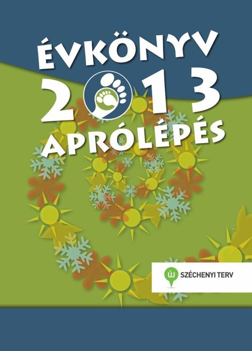 Aprólépés Évkönyv 2013