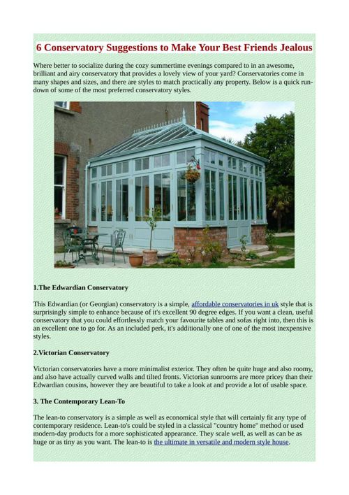 6 Conservatory Suggestions to Make Your Best Friends Jealous