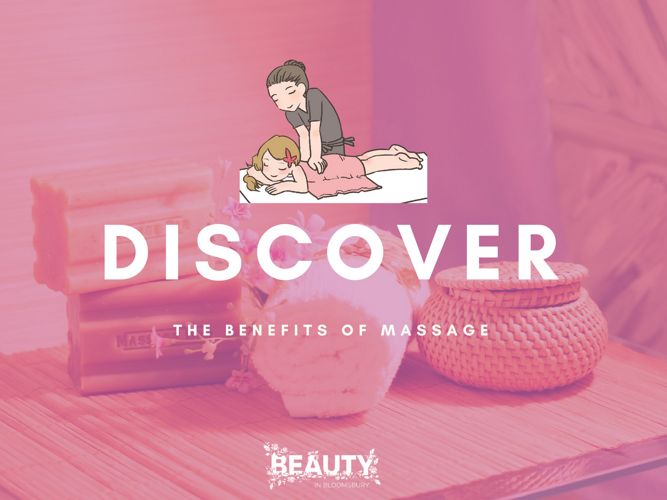 Discover the Benefits of Massage
