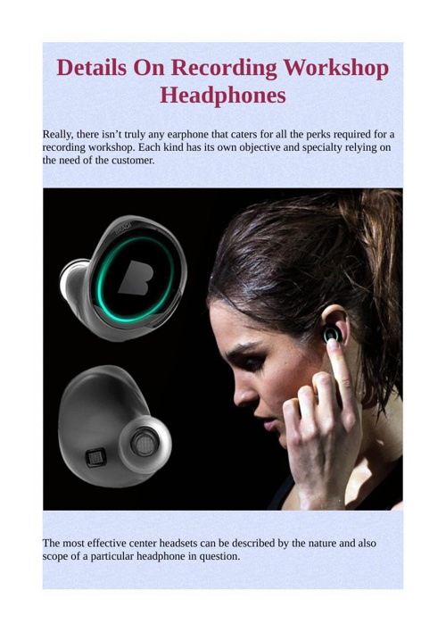 Details On Recording Workshop Headphones