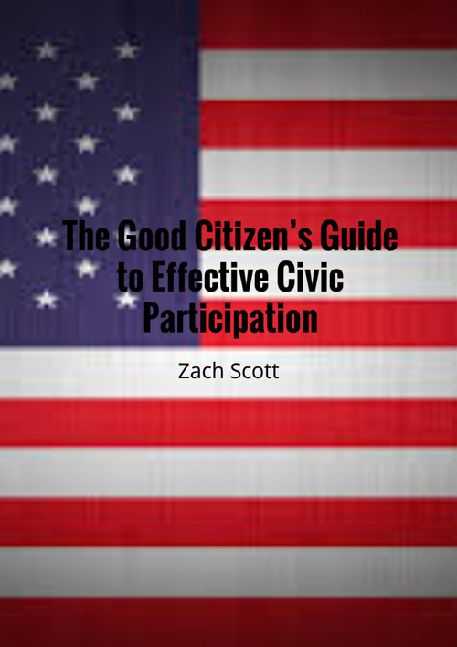 Good citizens guide to effective civic participation
