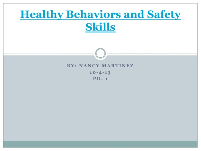 Healthy Behaviors and Safety Skills