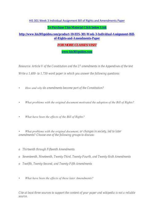 HIS 301 Week 3 Individual Assignment Bill of Rights and Amendmen