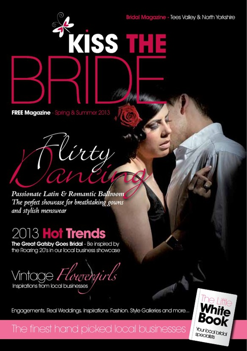 Kiss The Bride Magazine - Spring & Summer 2013
