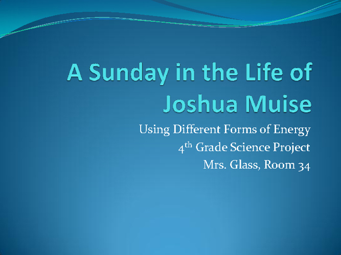 A Sunday in the Life of Joshua Muise
