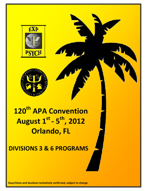APA Convention 2012 - Divisions 3 & 6