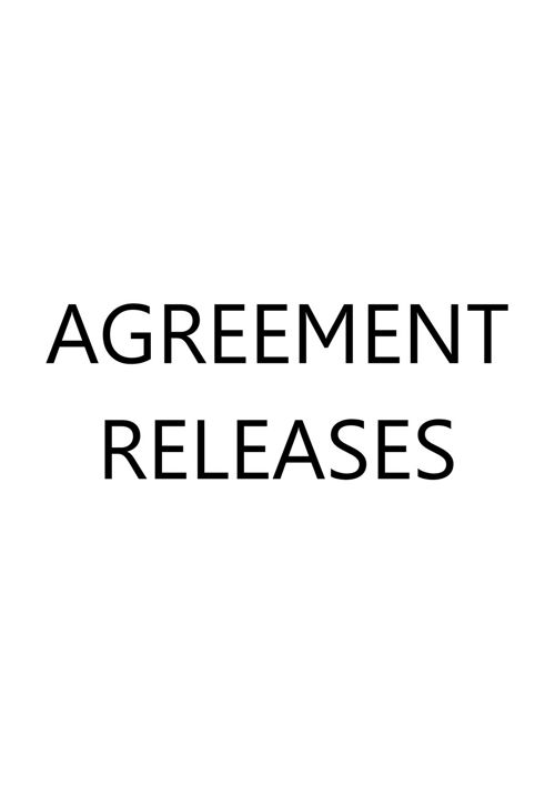 AGREEMENT RELEASES