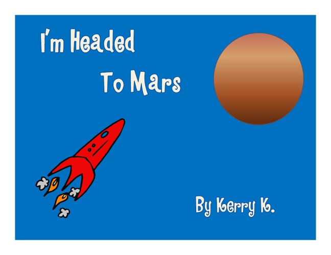 I'm Headed to Mars