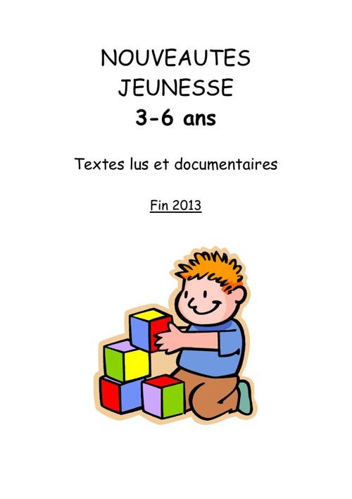 Nouveautés doc fin 2013 3-6 ans
