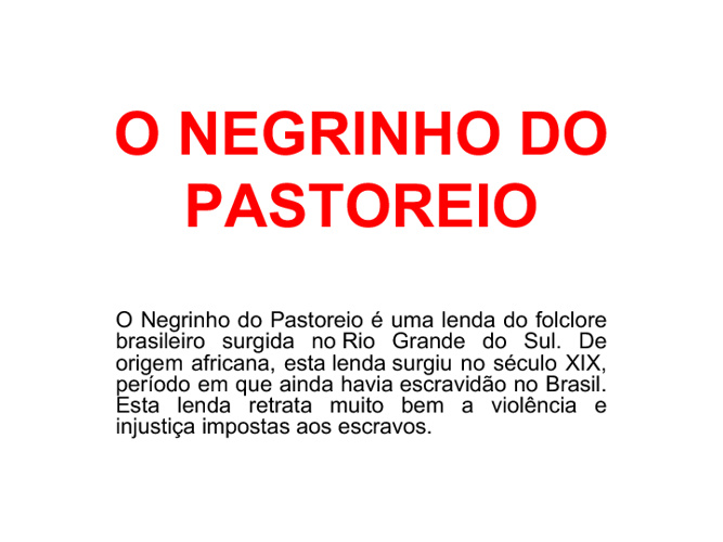 Hora do Conto: Negrinho do Pastoreio