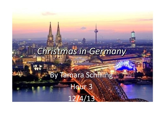 Christmas in Germany Tamara Schilling