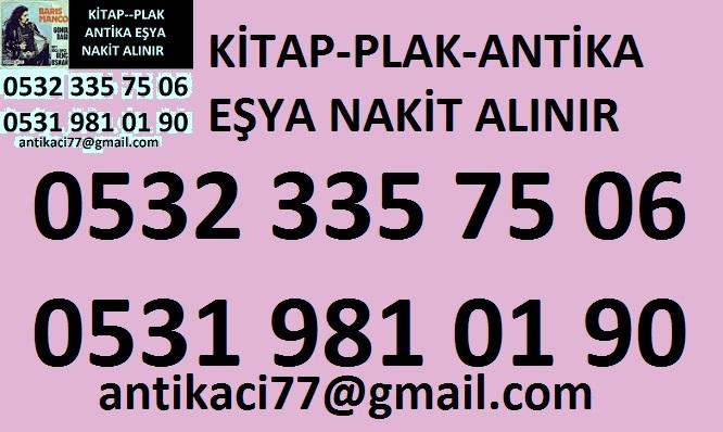 0531 981 01 90 FATİH ÇAPA antika-eşya-plak-kitap-el yazması-kılı
